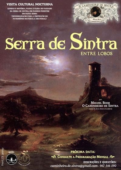 Serra de Sintra Entre Lobos - Caminhada Nocturna em Plena Serra, por Miguel Boim, O Caminheiro de Sintra