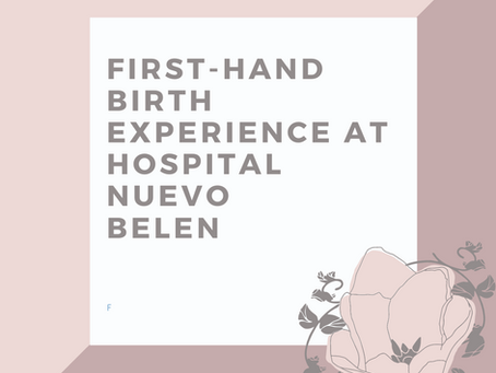 Marie's Birth Experience at Nuevo Belén