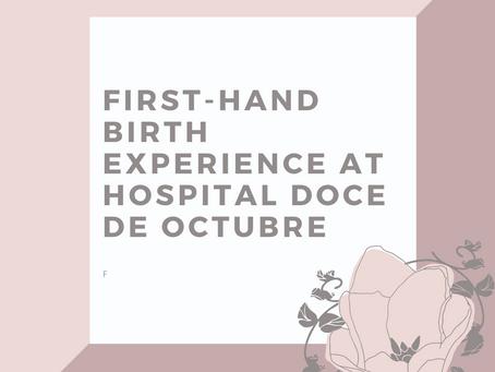 Lydia's Birth Experience at Hospital Doce de Octubre