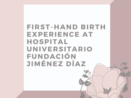 Nancy's Birth Experience at Hospital Universitario Fundación Jiménez Díaz