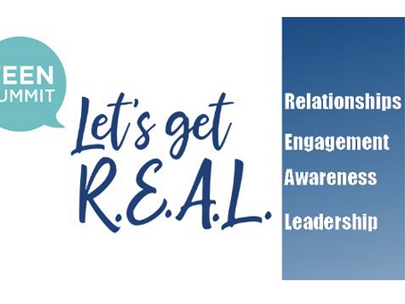 TEEN SUMMIT: LET'S GET R.E.A.L.