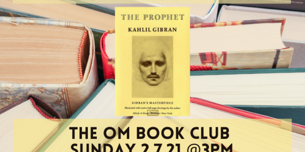 The Om Book Club: The Prophet