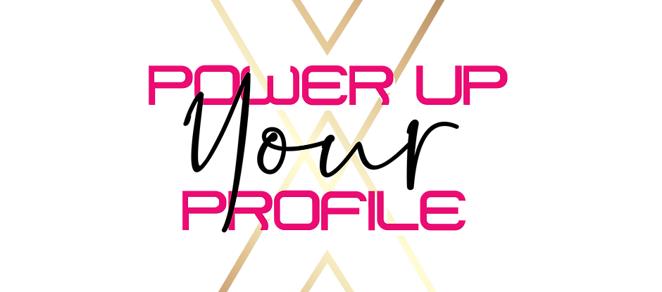 PowerUp Your Profile PRO+ Package