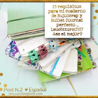 15 requisitos para un cuaderno de BujoScrap y Bullet Journal perfecto… Leuchtturm1917 ¿es el mejor?