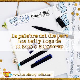"""La palabra del día para los Daily Logs de tu Bujo o BujoScraps + Freebie """"500 beautiful words"""""""