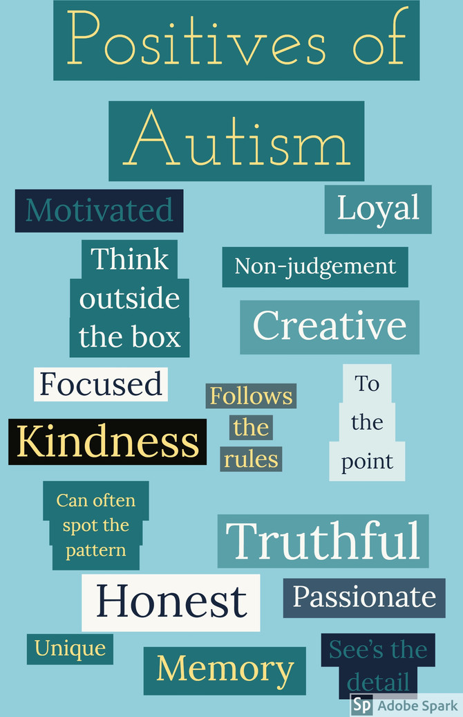 The positives of Autism...
