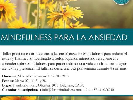 Se acerca nuestro taller de Mindfulness para la ansiedad ¡Anotate!