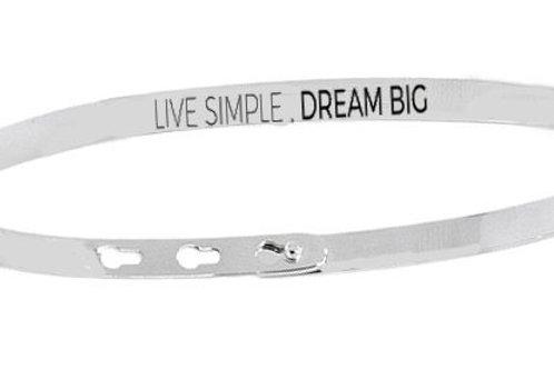 LIVE SIMPLE, DREAM BIG