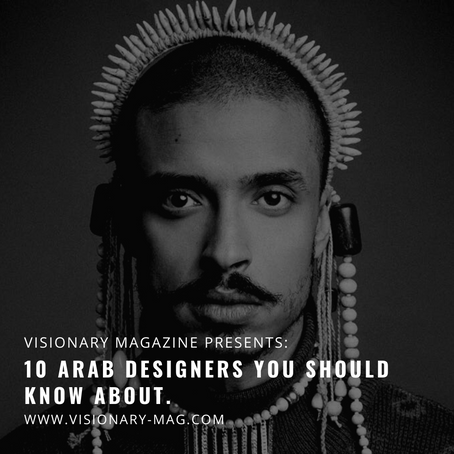 10 Arab Designers You Should Know About.