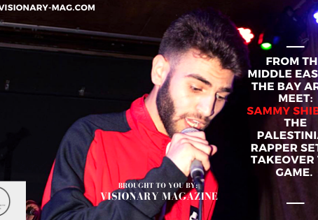 From The Middle East To The Bay, Sammy Shiblaq Is The Palestinian Rapper Set To Takeover The Game.