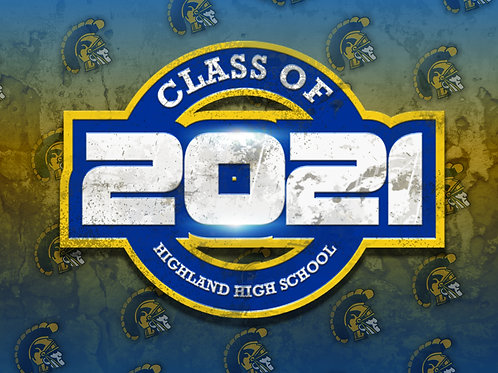 HIGHLAND CLASS OF 2021 Yard Sign