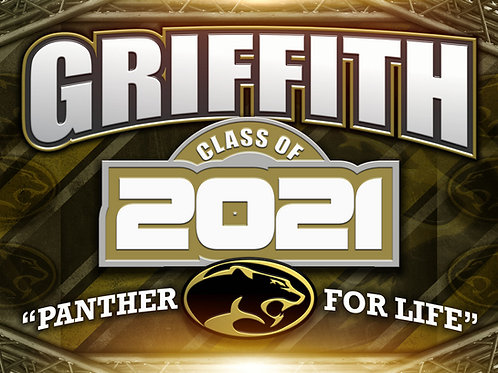 Griffith Class of 2021 Yard Sign