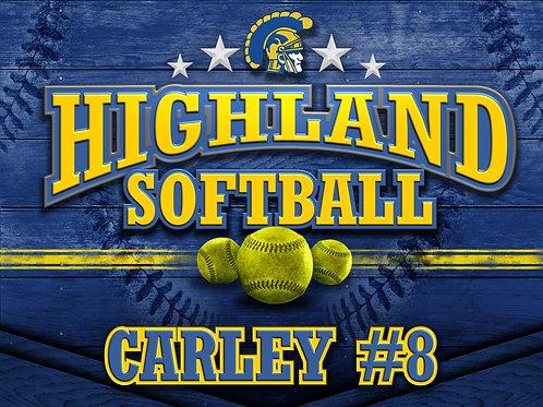 Highland Softball Yard Sign One Sided 18x24 inch