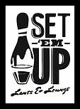 SET EM UP.png