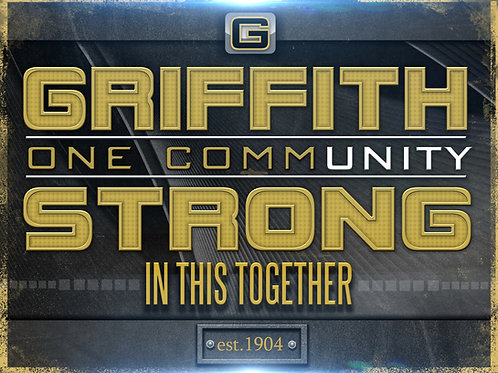 Griffith Strong Yard Sign