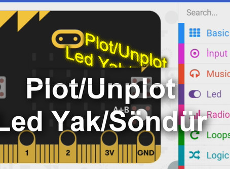 Microbit Plot Unplot-Microbit Led Yak Söndür