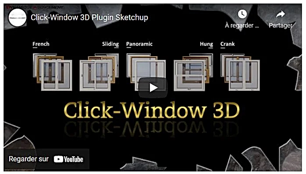 Presentation of the 3D Click-Window Plugin for Sketchup