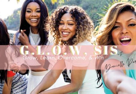 Why G.L.O.W?