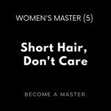 Short Hair, Don't Care
