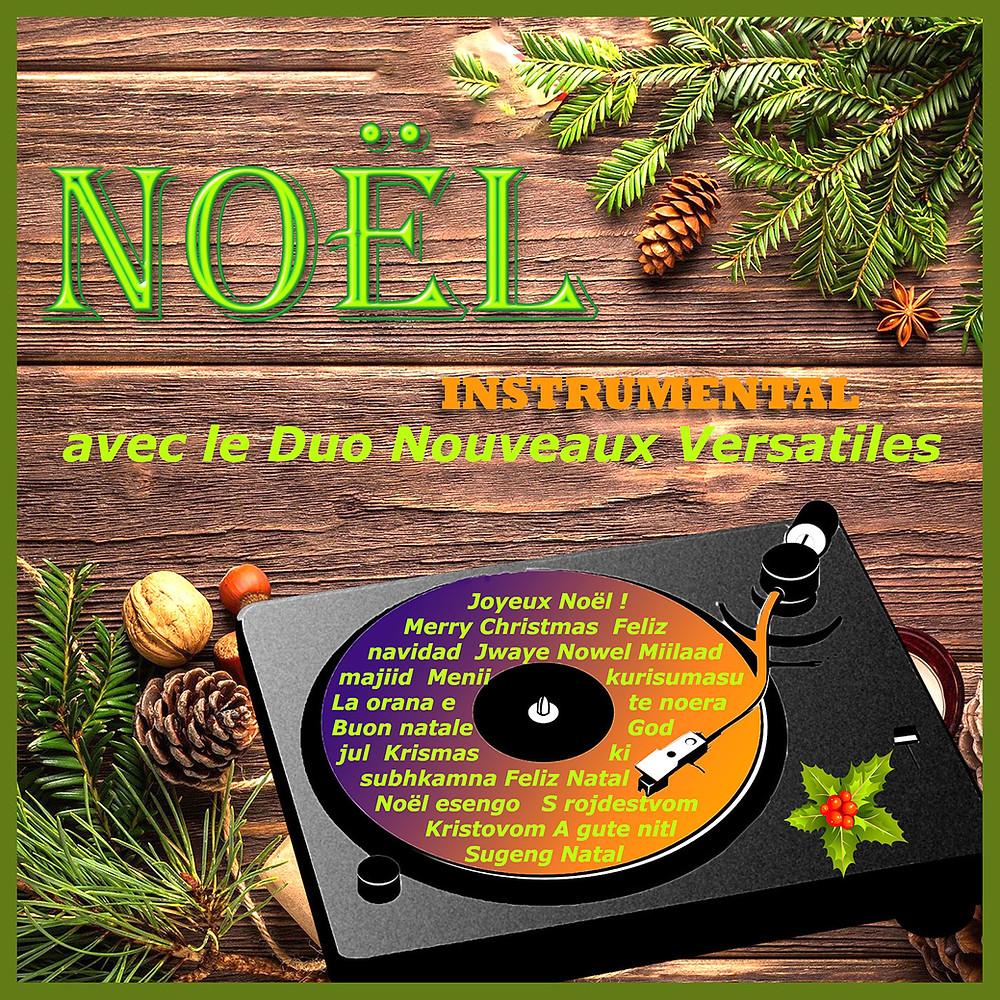 Album Noël instrumental avec Les Nouveaux Versatiles