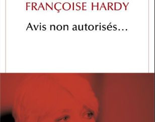FRANÇOISE HARDY:  Serait-ce bientôt la fin ?