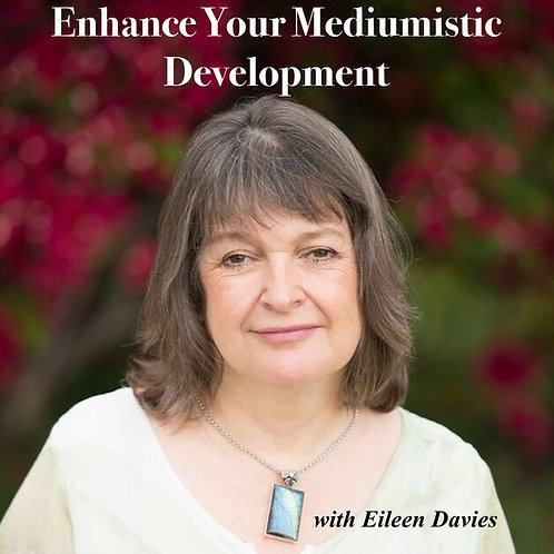 Enhance Your Mediumship - 6 tracks of Meditations by Eileen Davies