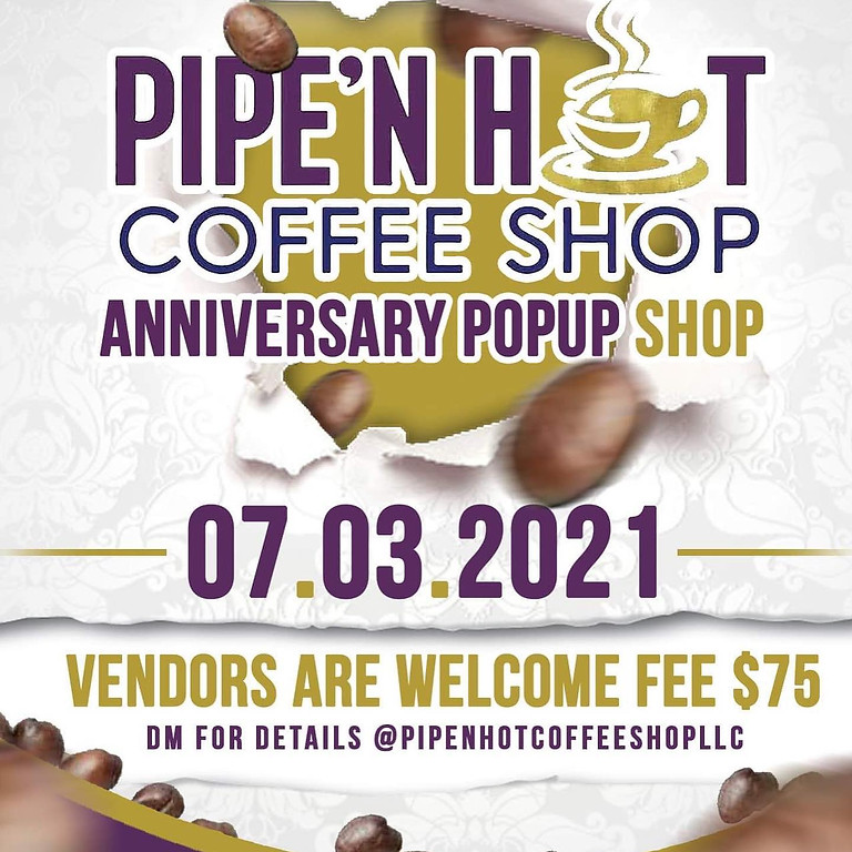 The Pipe'n Hot Anniversary Pop Up Event
