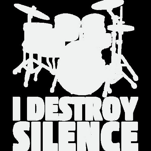 Drums Destroy Silence