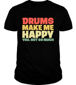 DRUMS MAKE ME HAPPY YOUU