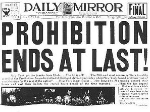 image of old time newspaper - header reads PROHIBITION ENDS AT LAST, all other text is too small to be read - link goes to December 5th blog post