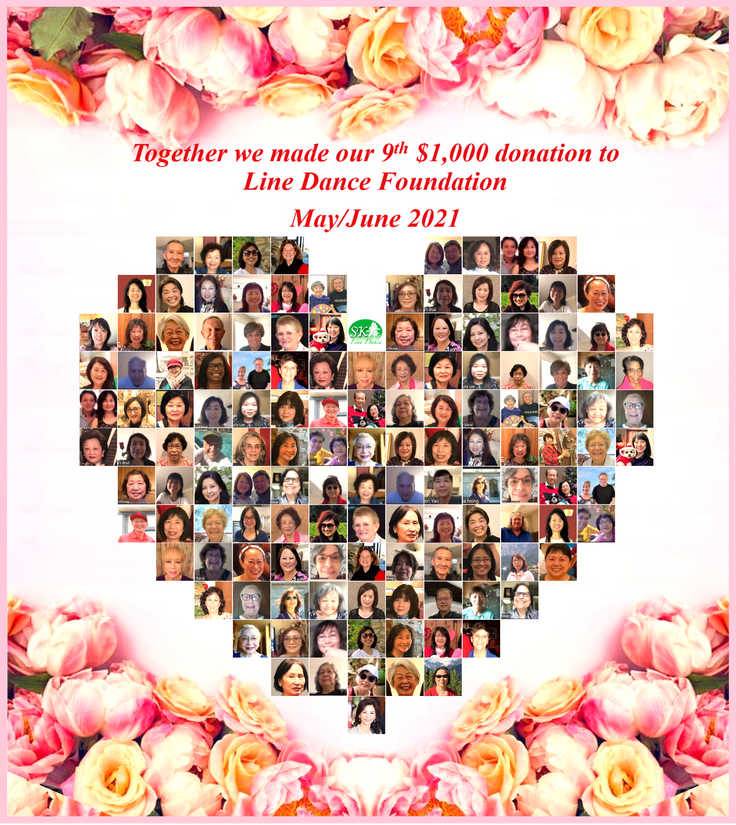 5/25/2021 Together we made the 9th $1,000 donation to Line Dance Foundation (LDF)