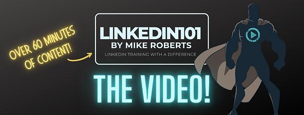LinkedIn101_video_mike_roberts.png