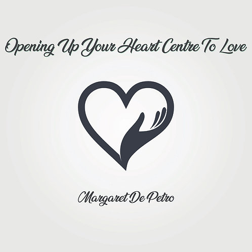 Opening Up Your Heart Centre To Love