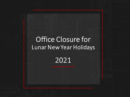 Office Closure for Lunar New Year Holidays 2021