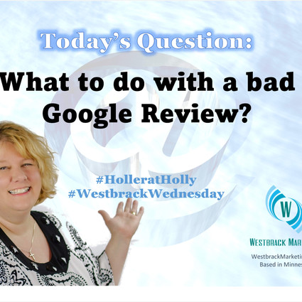 What do do with a bad Google review?