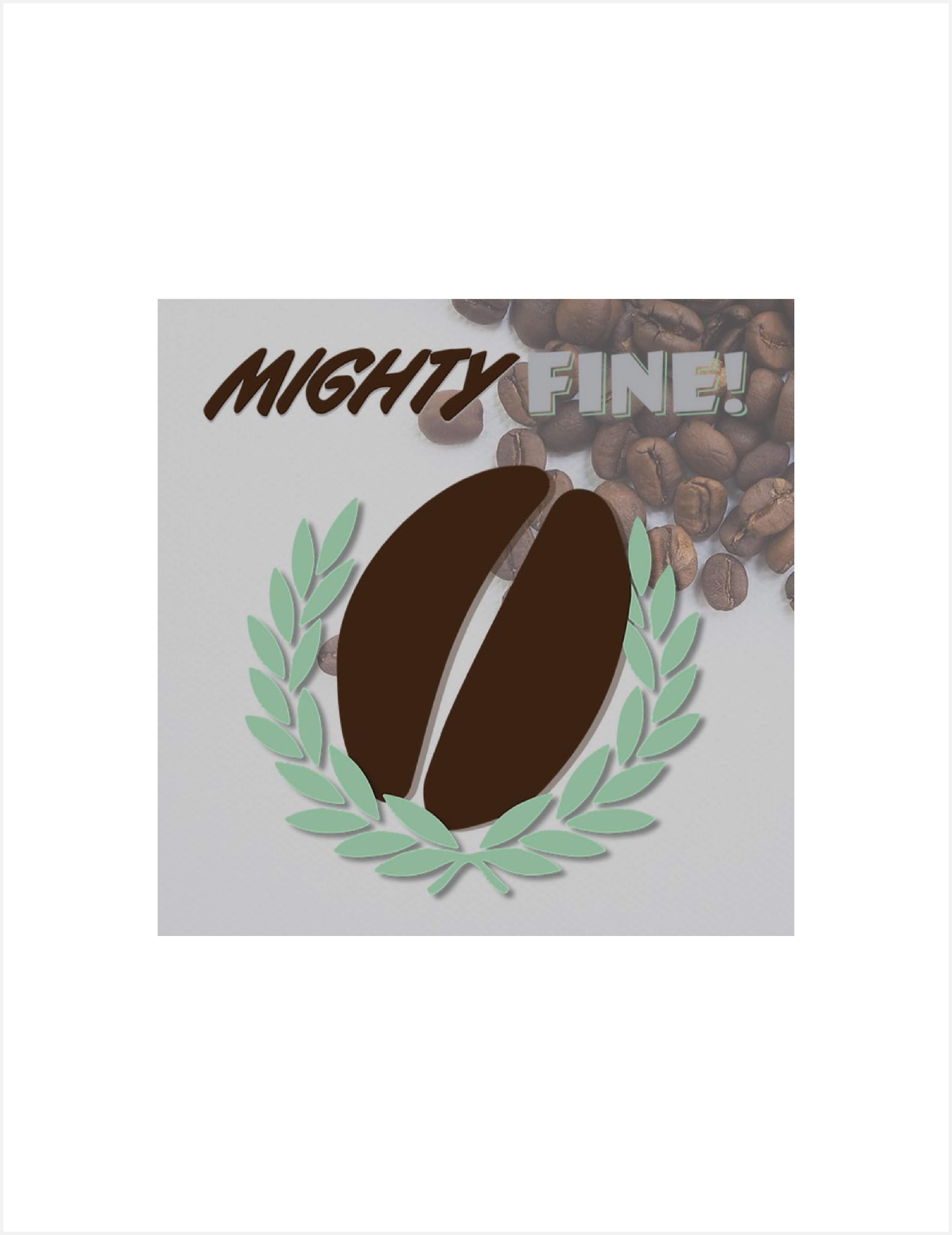 Mighty Fine Coffee