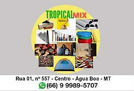 Tropical Mix Centro Água Boa MT