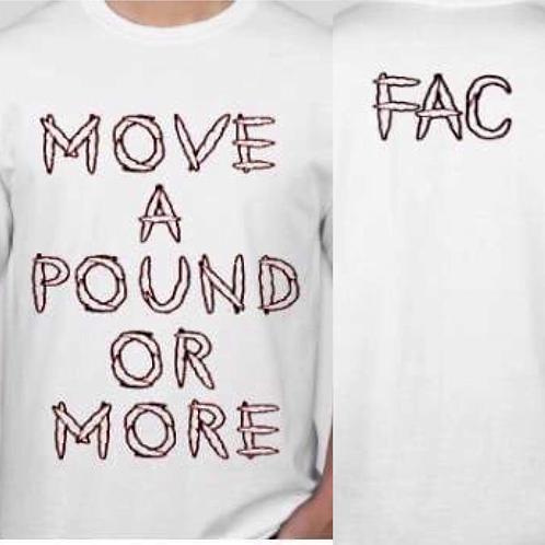 FAC move a pound shirt