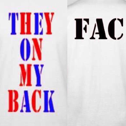 FAC they on my back