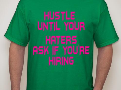 hustle hiring/ bow down