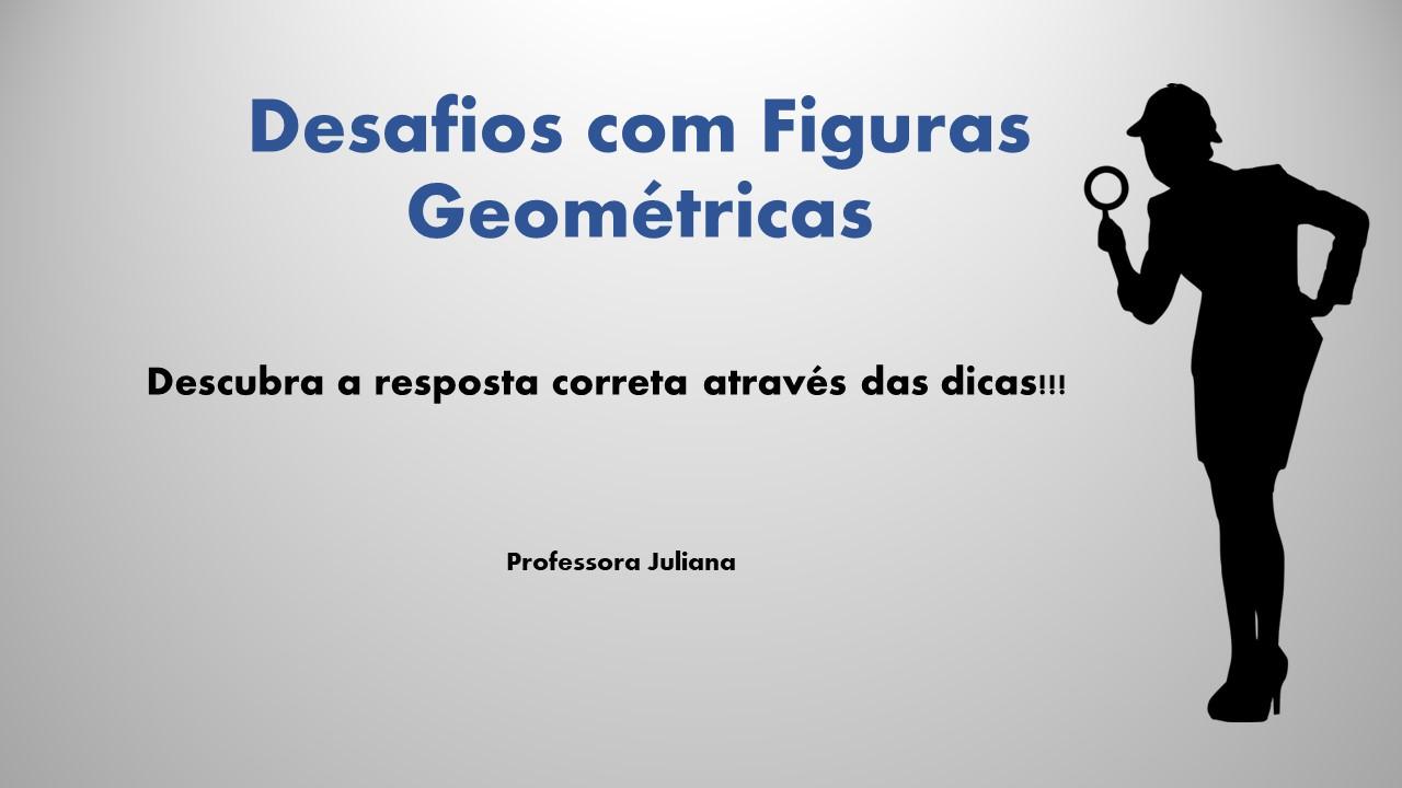 Desafios com figuras geométricas
