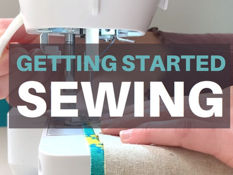 Getting Started Sewing: Setting up your Machine & Two Essential Seam Patterns