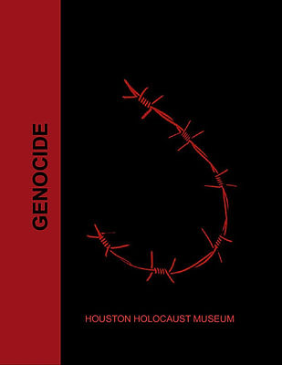 Genocide - Holocaust Museum Houston