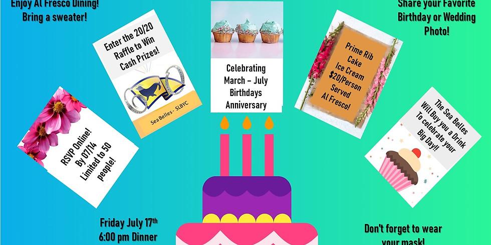 March - July Birthday Celebration