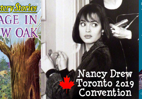 The Nancy Drew Convention comes to Canada! June 19 - 22, 2019
