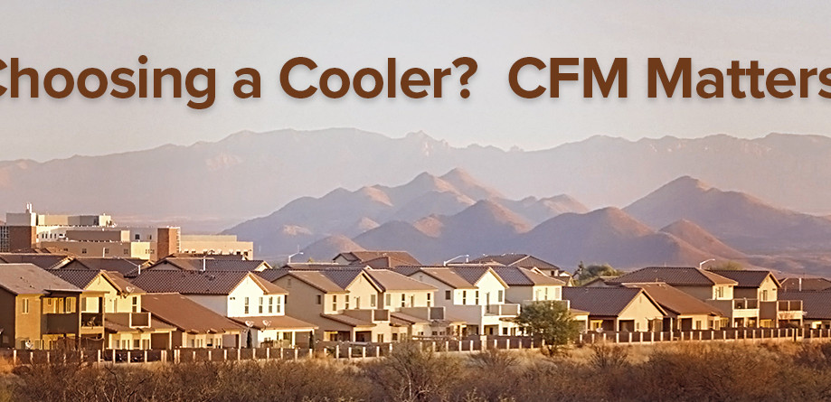 Choosing a Cooler?  CFM Matters.