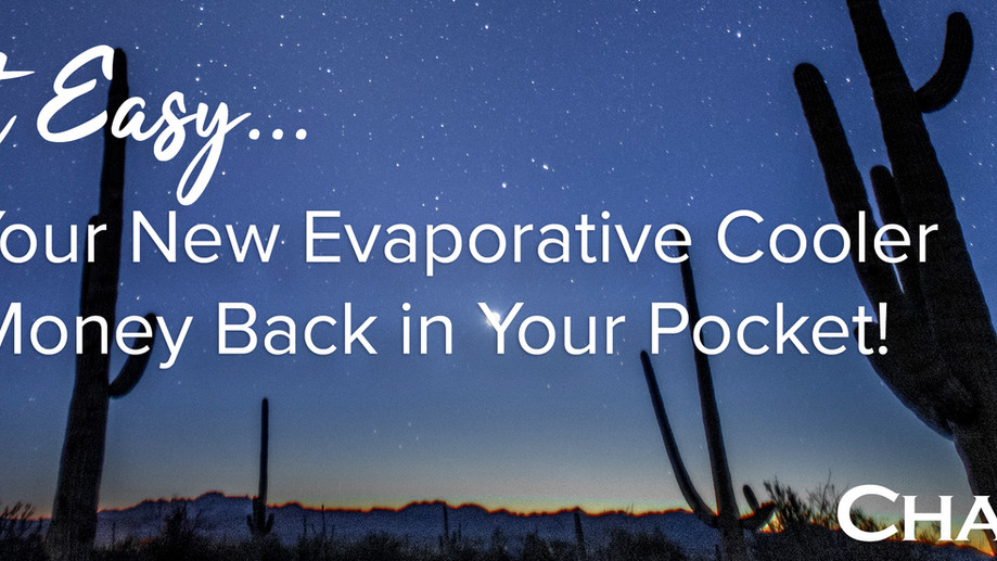 Let Your New Evaporative Cooler Put Money Back in Your Pocket!