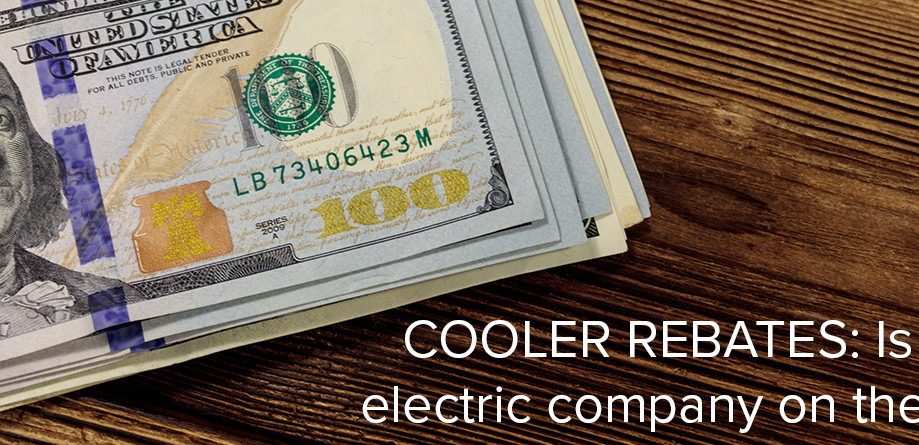COOLER REBATES: Is your electric company on the list?