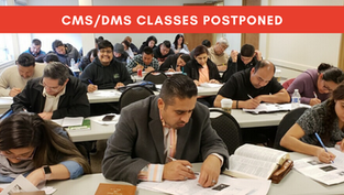 CMS & DMS Courses Postponed