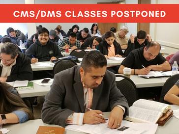 CMS & DMS Courses Postponed